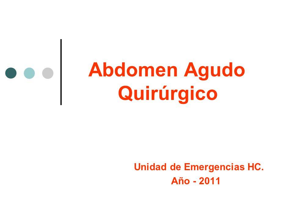 Abdomen Agudo Quirúrgico Se puede considerar como un conjunto de signos y síntomas de carácter grave y evolución rapida que se desarrolla en la cavidad peritoneal y que exige usualmente la intervención Quirurgica Urgente.