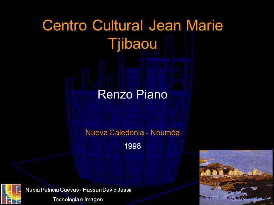 Centro Cultural Jean Marie Tjibaou Renzo Piano Nueva Caledonia - Nouméa 1998 Nubia Patricia Cuevas - Hassan David Jassir Tecnología e Imagen.