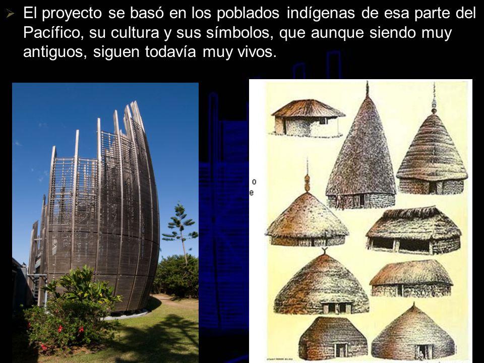 El proyecto se basó en los poblados indígenas de esa parte del Pacífico, su cultura y sus símbolos, que aunque siendo muy antiguos, siguen todavía muy