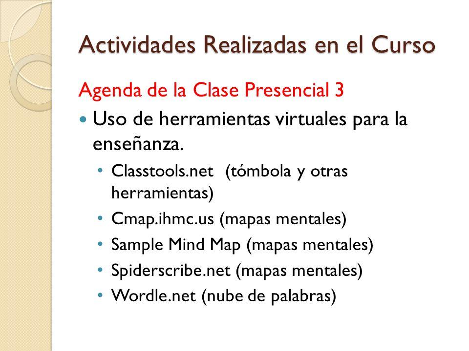 Actividades Realizadas en el Curso Agenda de la Clase Presencial 2 Uso de la herramienta bubbl.us Participación en el Foro La sociología y pobreza en