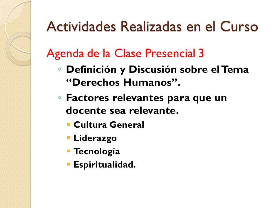 Actividades Realizadas en el Curso Agenda de la Clase Presencial 3 Uso de herramientas virtuales para la enseñanza. Classtools.net (tómbola y otras he