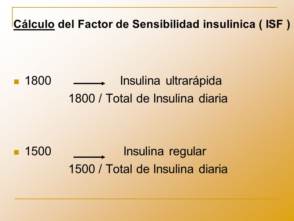 Ejemplo 43 1800 42 42 unidades 34 1800 53 53 unidades 25 1500 60 60 unidades ISFDosis total de insulina