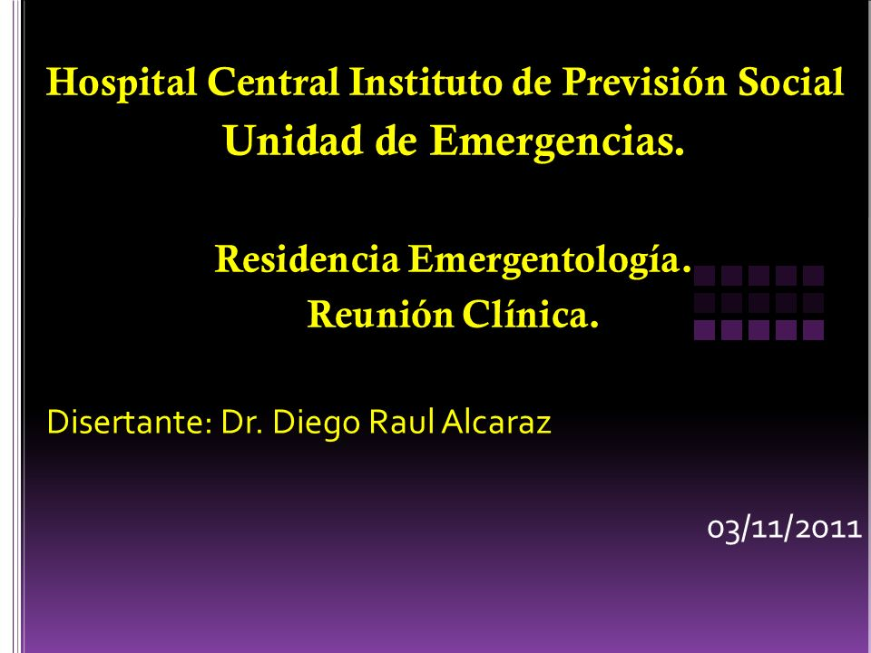 Hospital Central Instituto de Previsión Social Unidad de Emergencias.