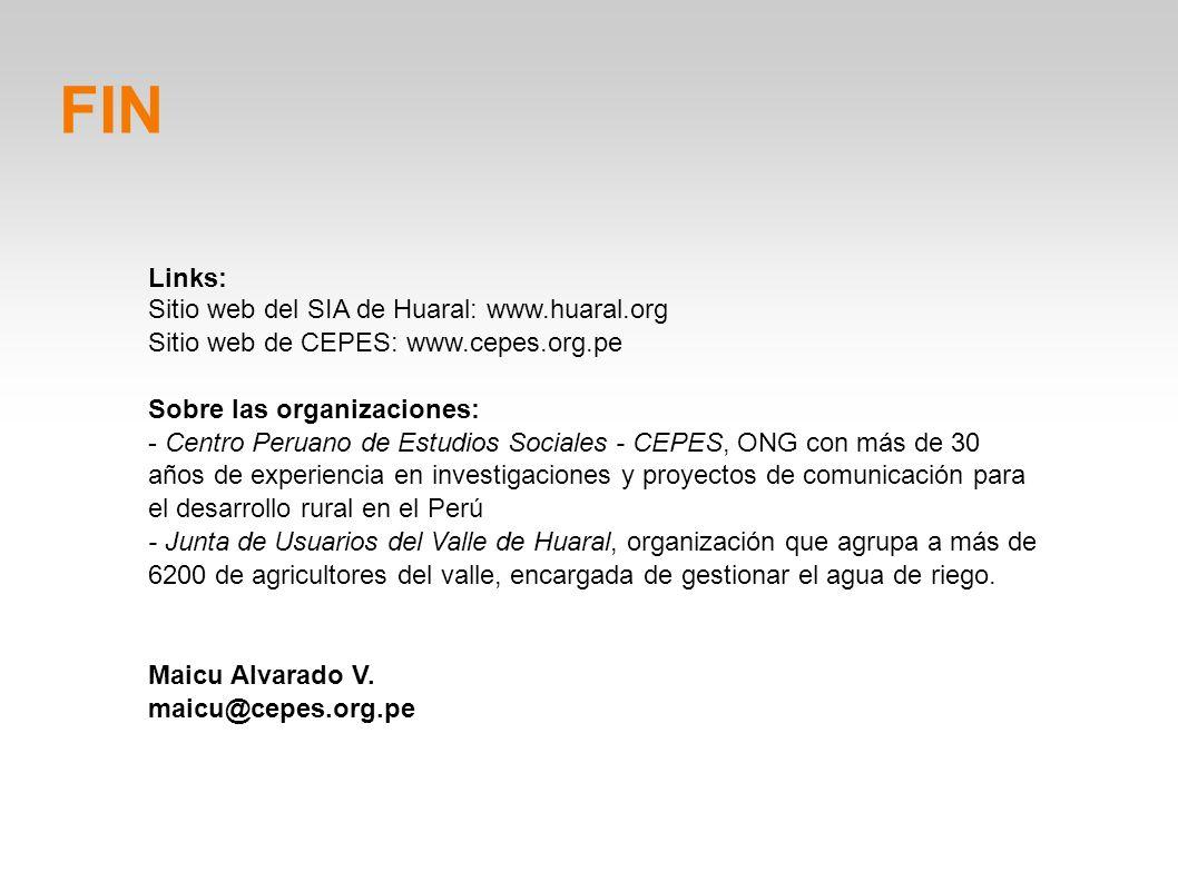 Links: Sitio web del SIA de Huaral: www.huaral.org Sitio web de CEPES: www.cepes.org.pe Sobre las organizaciones: - Centro Peruano de Estudios Sociale