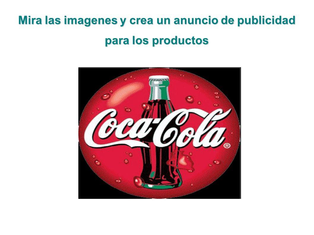 Mira las imagenes y crea un anuncio de publicidad para los productos
