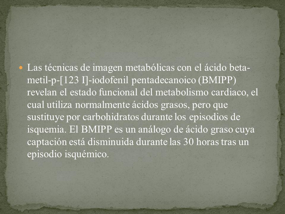 Las técnicas de imagen metabólicas con el ácido beta- metil-p-[123 I]-iodofenil pentadecanoico (BMIPP) revelan el estado funcional del metabolismo car