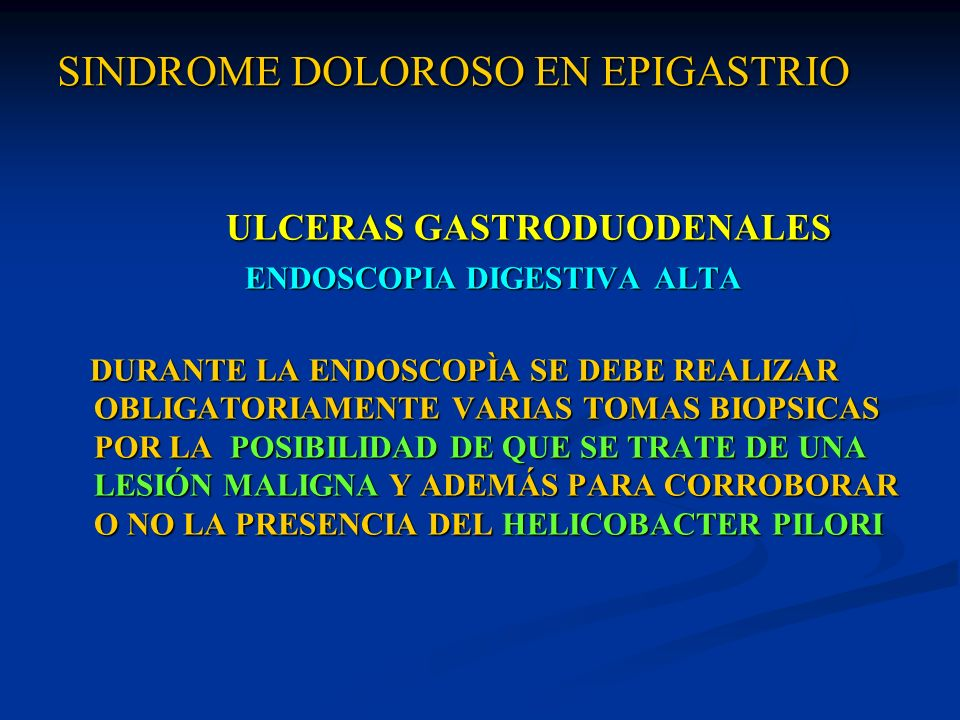 SINDROME DOLOROSO EN EPIGASTRIO SINDROME DOLOROSO EN EPIGASTRIO ULCERA GASTRODUODENAL ULCERA GASTRODUODENAL LABORATORIO LABORATORIO GASTRINA SÉRICA : NORMAL HASTA 100 pg/ml GASTRINA SÉRICA : NORMAL HASTA 100 pg/ml INDICACION DE DOSAJE INDICACION DE DOSAJE * SOSPECHA DE SÍNDROME DE ZOLLINGER- ELLISON * SOSPECHA DE SÍNDROME DE ZOLLINGER- ELLISON GASTRINA MÁS DE 1000 pg/ml ; REFRACTARIO AL GASTRINA MÁS DE 1000 pg/ml ; REFRACTARIO AL TRATAMIENTO CLÍNICO TRATAMIENTO CLÍNICO * ULCERAS MÚLTIPLES O DE LOCALIZACIÓN * ULCERAS MÚLTIPLES O DE LOCALIZACIÓN ATÍPICA ATÍPICA
