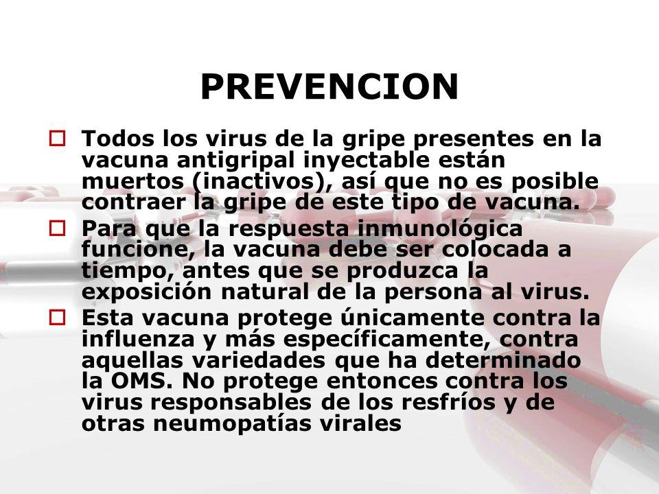Todos los virus de la gripe presentes en la vacuna antigripal inyectable están muertos (inactivos), así que no es posible contraer la gripe de este ti