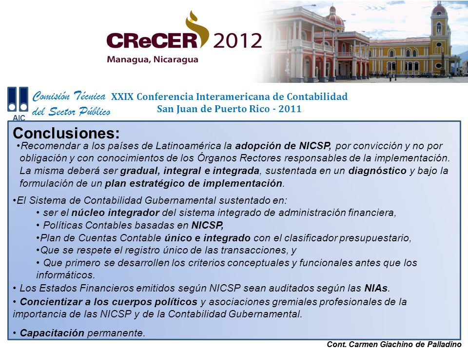 Cont. Carmen Giachino de Palladino Comisión Técnica del Sector Público AIC XXIX Conferencia Interamericana de Contabilidad San Juan de Puerto Rico - 2