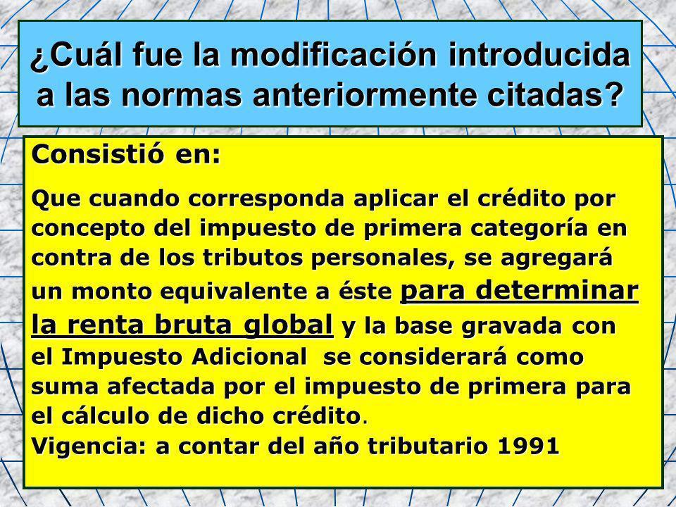 13 ¿Cuál fue la modificación introducida a las normas anteriormente citadas? Consistió en: Que cuando corresponda aplicar el crédito por concepto del