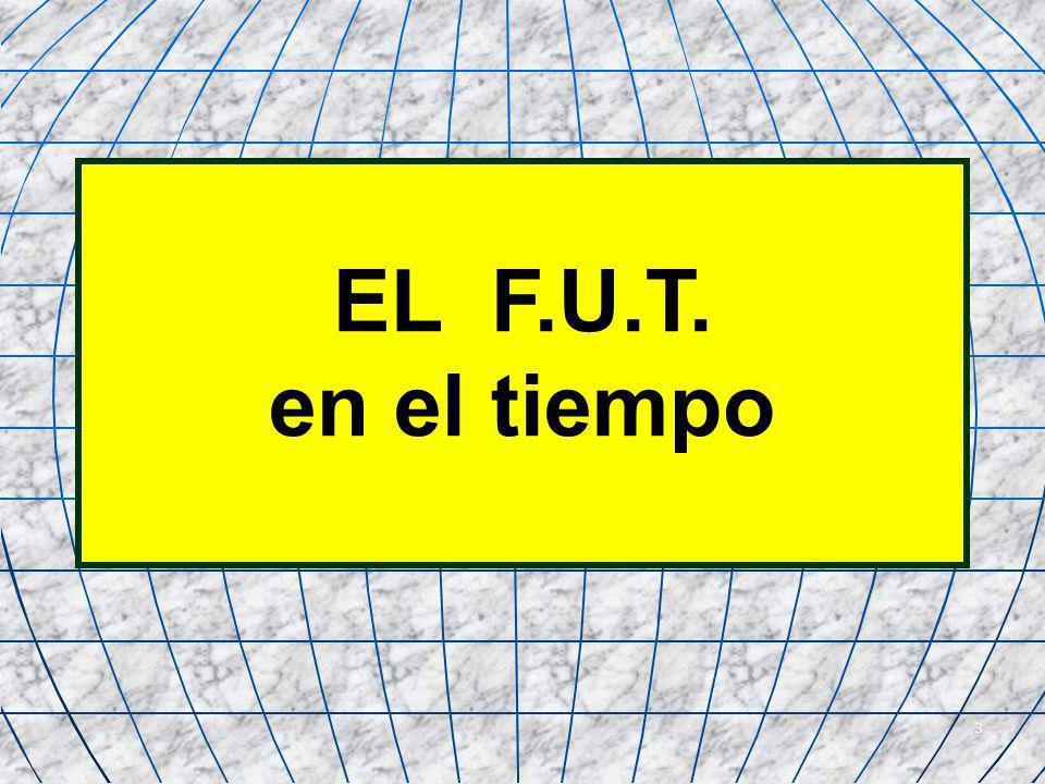 4 INICIO DEL F.U.T.A contar del 1º de enero de 1984.