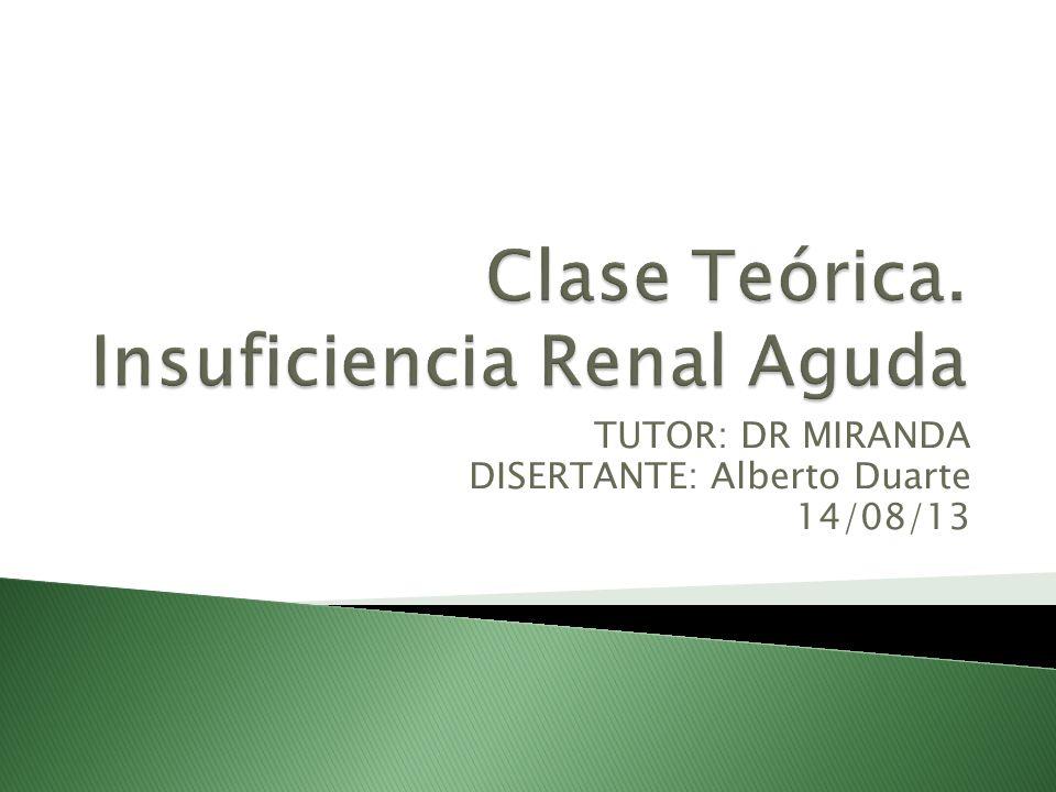 TUTOR: DR MIRANDA DISERTANTE: Alberto Duarte 14/08/13
