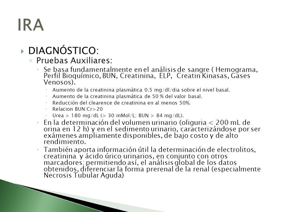 DIAGNÓSTICO: Pruebas Auxiliares: Se basa fundamentalmente en el análisis de sangre ( Hemograma, Perfil Bioquímico, BUN, Creatinina, ELP, Creatin Kinas