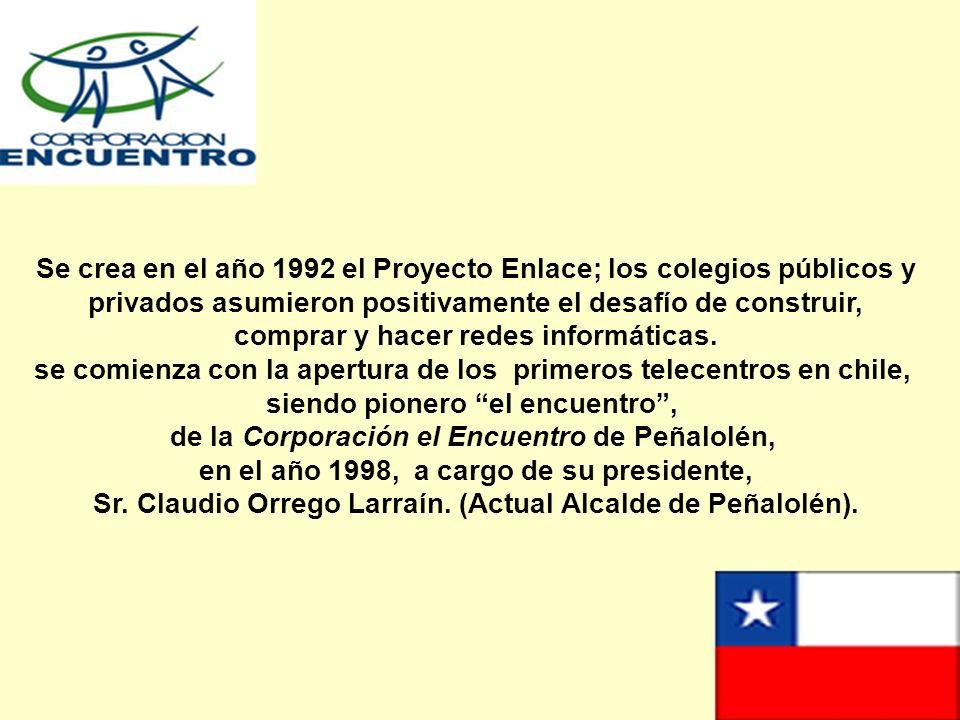 Se crea en el año 1992 el Proyecto Enlace; los colegios públicos y privados asumieron positivamente el desafío de construir, comprar y hacer redes inf