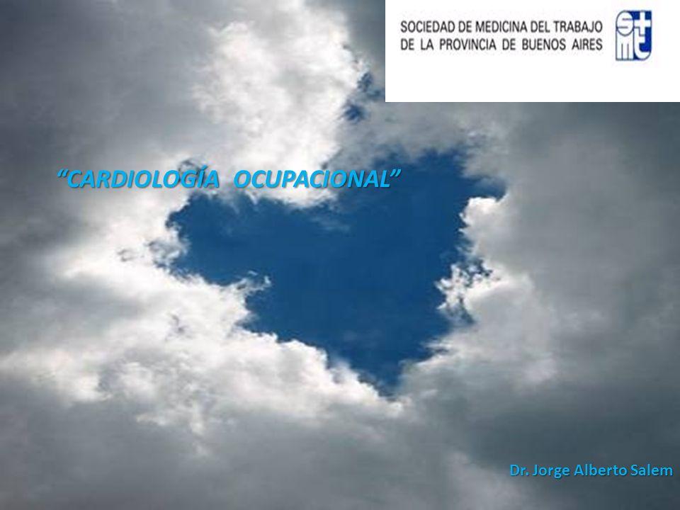 Paracélsica EHS CARDIOLOGÍA OCUPACIONAL CARDIOLOGÍA OCUPACIONAL Dr. Jorge Alberto Salem