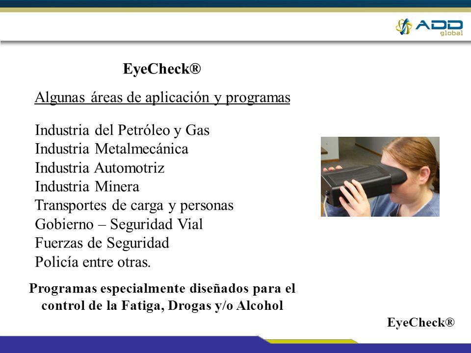 Requerimientos para uso de la solución : Pupilómetro (ver imagen) Software de acuerdo a necesidad para la detección de drogas, alcohol y/o fatiga.