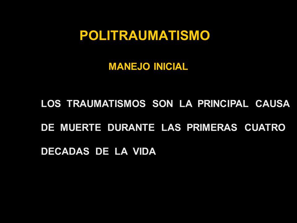 POLITRAUMATISMO MANEJO INICIAL A- MANTENIMIENTO DE LA VIA AEREA CON CONTROL DE LA COLUMNA CERVICAL B- VENTILACION – RESPIRACION C- CIRCULACION CON CONTROL DE LA HEMORRAGIA D- DEFICIT NEUROLOGICO E- EXPOSICION