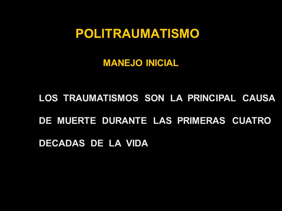 POLITRAUMATISMO MANEJO INICIAL TORAX INSPECCION TORAX ANTERIOR POSTERIOR PALPACION AUSCULTACION