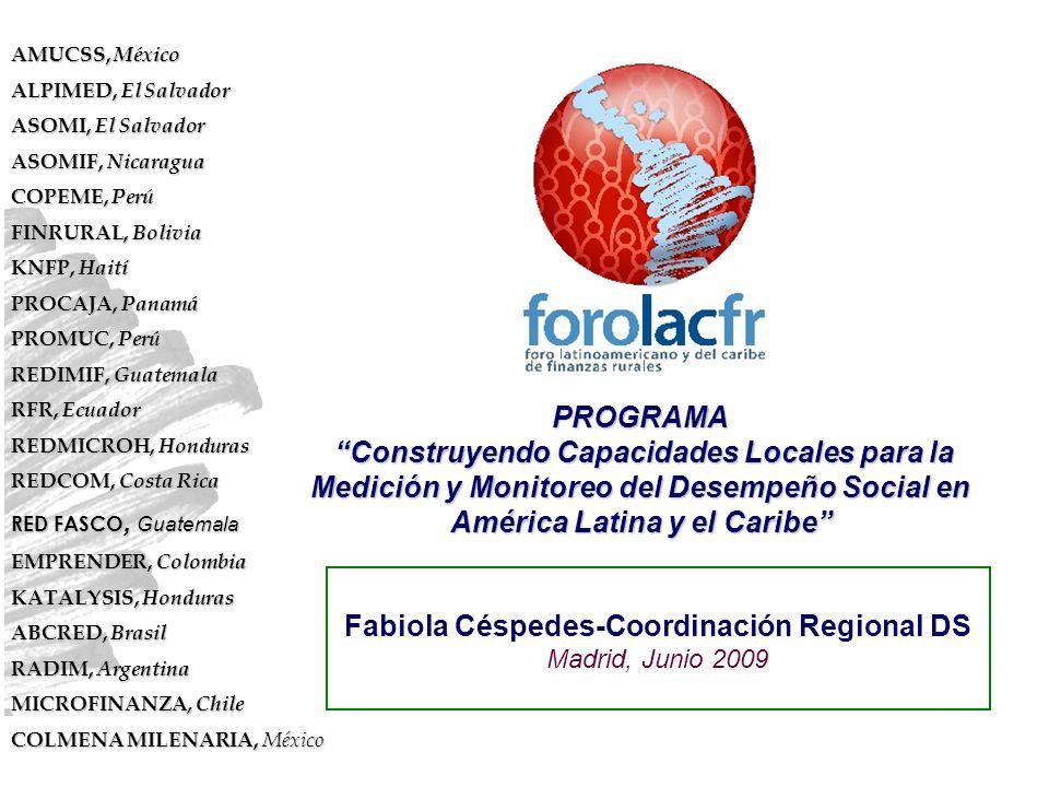 PROGRAMA Construyendo Capacidades Locales para la Medición y Monitoreo del Desempeño Social en América Latina y el Caribe AMUCSS, México ALPIMED, El S
