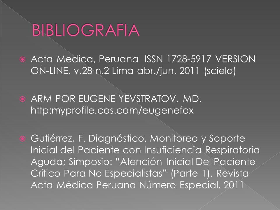 Acta Medica, Peruana ISSN 1728-5917 VERSION ON-LINE, v.28 n.2 Lima abr./jun. 2011 (scielo) ARM POR EUGENE YEVSTRATOV, MD, http:myprofile.cos.com/eugen