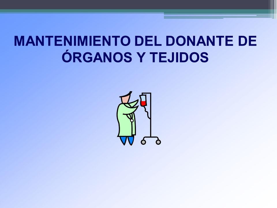 MANTENIMIENTO DEL DONANTE DE ÓRGANOS Y TEJIDOS