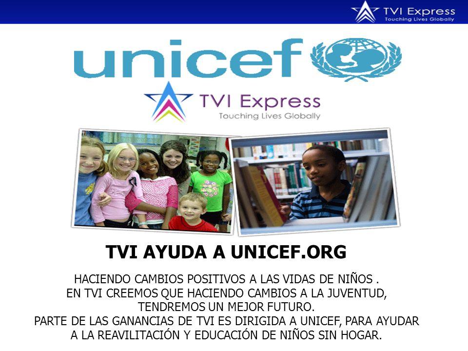 TVI AYUDA A UNICEF.ORG HACIENDO CAMBIOS POSITIVOS A LAS VIDAS DE NIÑOS.