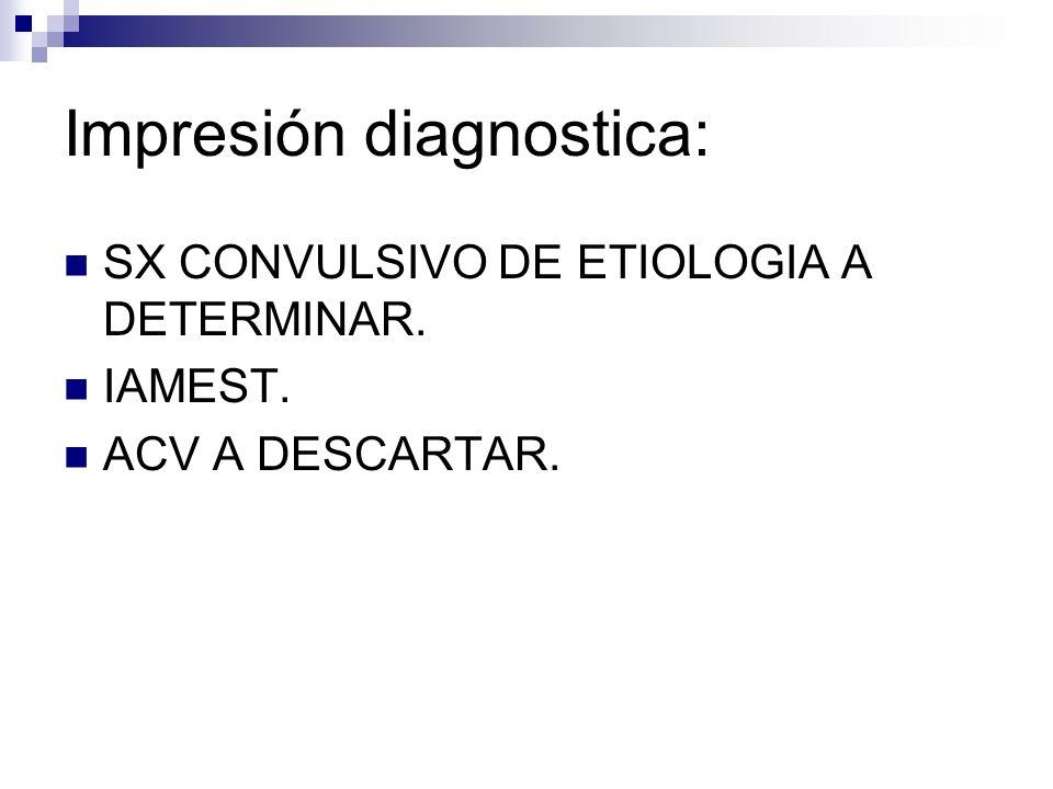 Indicaciones: MEDIDAS GNERALES CSV Y BHS C/ 6 HS, AVISAR A MEDICO SI PA MAYOR O IGUAL A 200 O MENOR A 80.