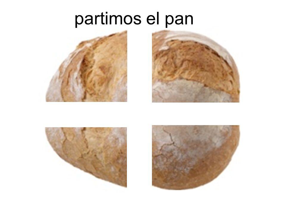 partimos el pan