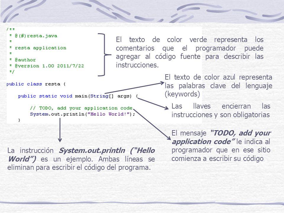 El texto de color verde representa los comentarios que el programador puede agregar al código fuente para describir las instrucciones.