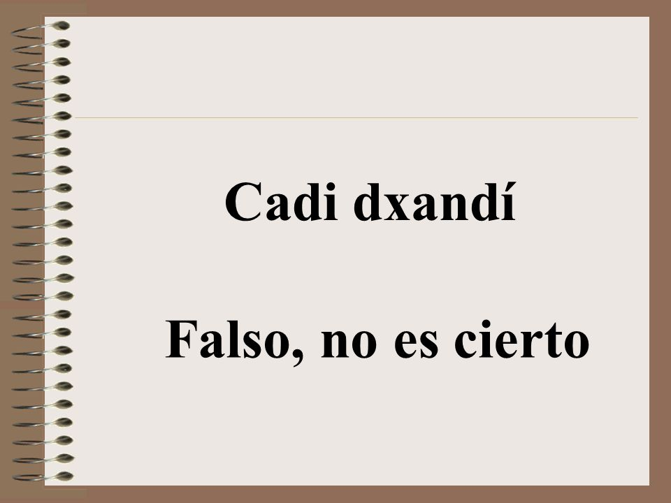 Cadi No (Negación para verbos, sustantivos, adjetivos)