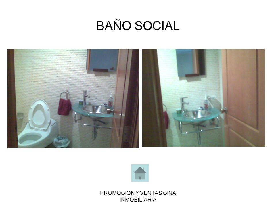 PROMOCION Y VENTAS CINA INMOBILIARIA BAÑO SOCIAL
