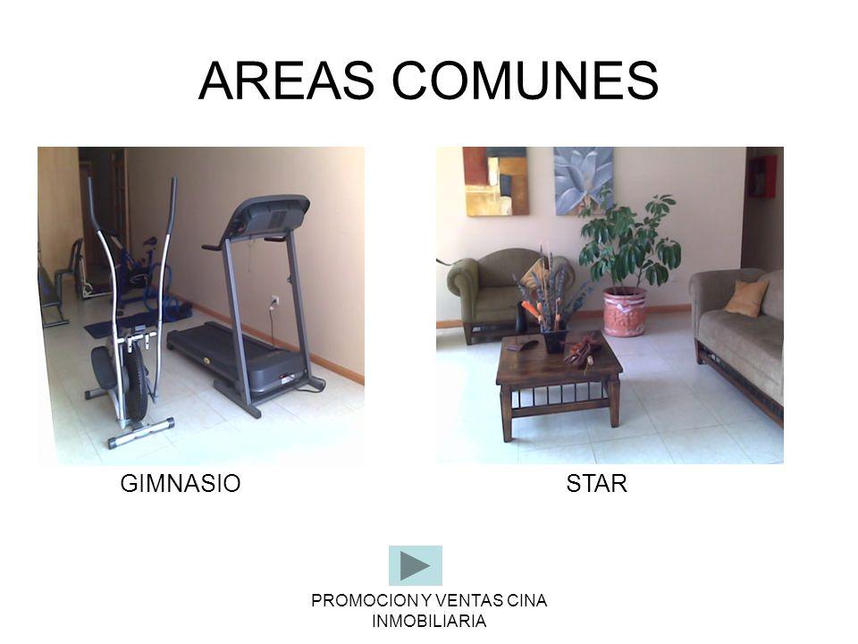 PROMOCION Y VENTAS CINA INMOBILIARIA AREAS COMUNES GIMNASIOSTAR