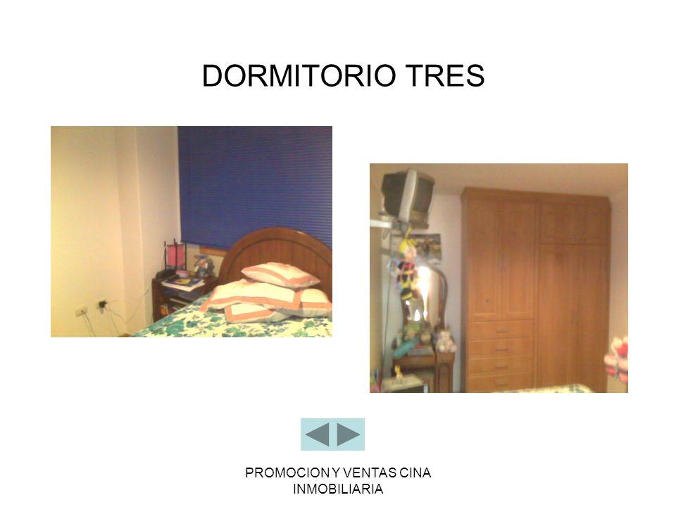PROMOCION Y VENTAS CINA INMOBILIARIA DORMITORIO TRES