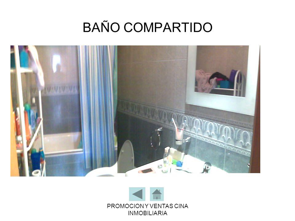 PROMOCION Y VENTAS CINA INMOBILIARIA BAÑO COMPARTIDO