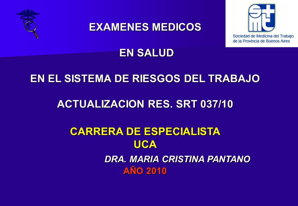 AUSENCIA PROLONGADA (Resolución 37/10) CARACTER: Optativo - Previos al reinicio de la tarea OBJETIVO: Detección de patologías - Aptitud CONTENIDO: similares al ingreso RESPONSABLE: Aseguradora DEFINICION: La ART fija criterios de inclusión, plazos y modalidades de aviso NOTIFICACION: Empleador a la ART CURSO EXAMENES EN SALUD