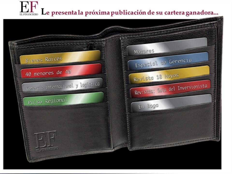 L e presenta la próxima publicación de su cartera ganadora...