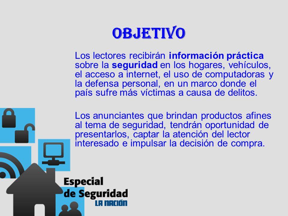 Objetivo Los lectores recibirán información práctica sobre la seguridad en los hogares, vehículos, el acceso a internet, el uso de computadoras y la d