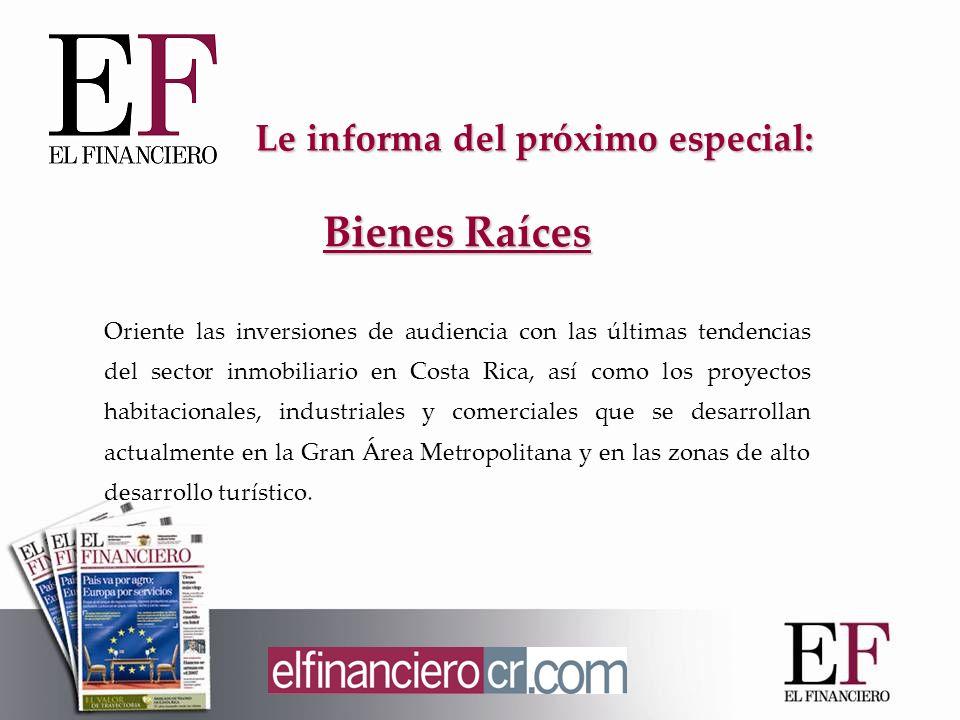 Bienes Raíces Oriente las inversiones de audiencia con las últimas tendencias del sector inmobiliario en Costa Rica, así como los proyectos habitacionales, industriales y comerciales que se desarrollan actualmente en la Gran Área Metropolitana y en las zonas de alto desarrollo turístico.