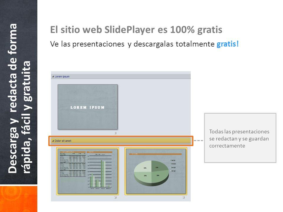 Descarga y redacta de forma rápida, fácil y gratuita El sitio web SlidePlayer es 100% gratis Ve las presentaciones y descargalas totalmente gratis! To