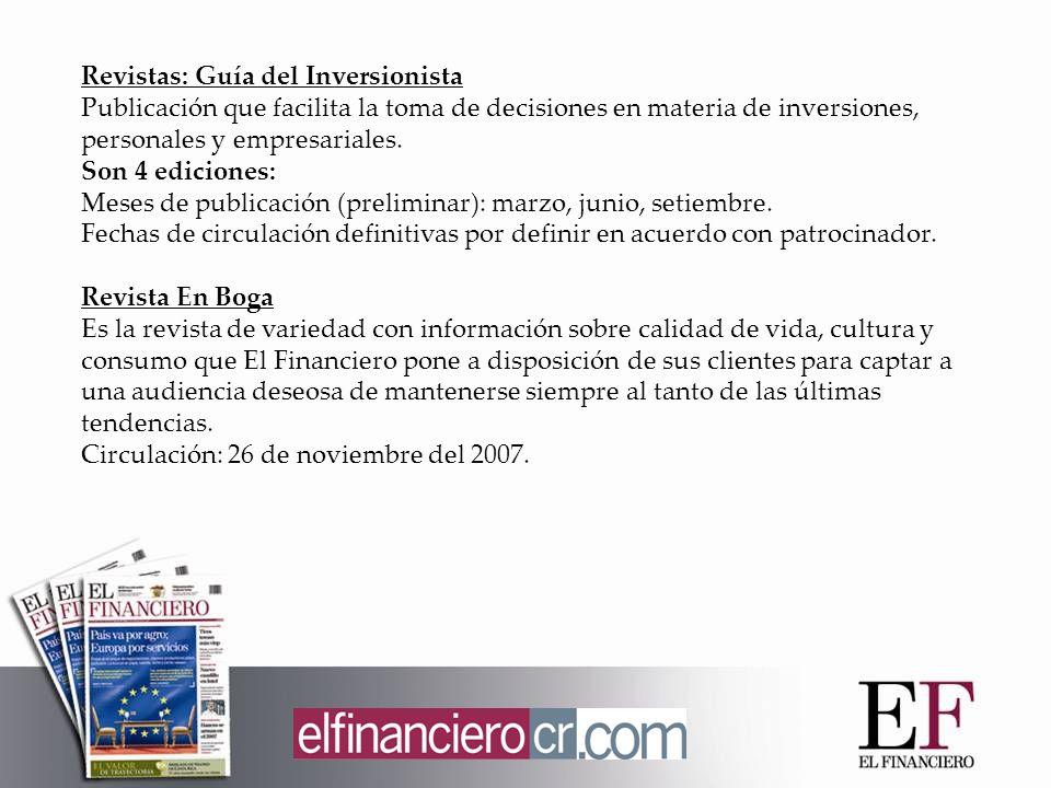 Revistas: Guía del Inversionista Publicación que facilita la toma de decisiones en materia de inversiones, personales y empresariales.