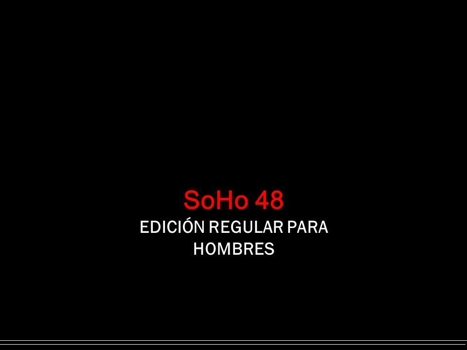 SoHo 48 EDICIÓN REGULAR PARA HOMBRES