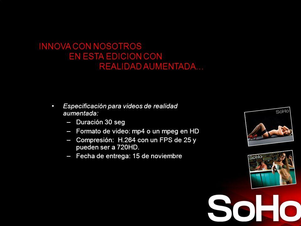 INNOVA CON NOSOTROS EN ESTA EDICION CON REALIDAD AUMENTADA… Especificación para videos de realidad aumentada: –Duración 30 seg –Formato de video: mp4