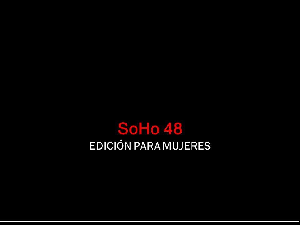 SoHo 48 EDICIÓN PARA MUJERES