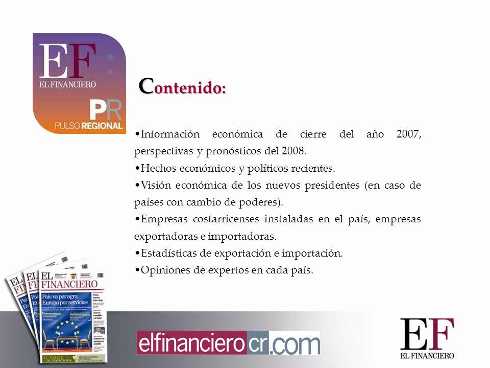 C ontenido: Información económica de cierre del año 2007, perspectivas y pronósticos del 2008.