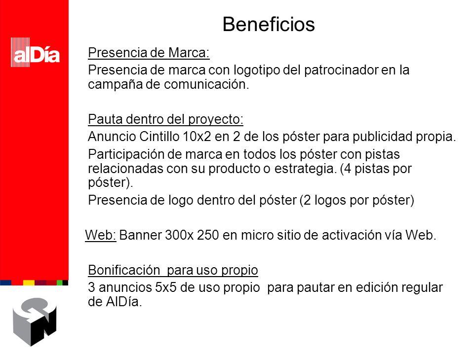 Beneficios Presencia de Marca: Presencia de marca con logotipo del patrocinador en la campaña de comunicación.
