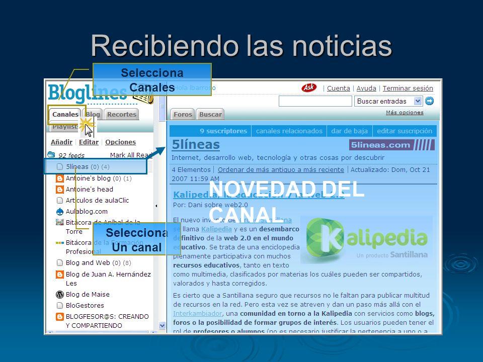 Recibiendo las noticias Selecciona Canales Selecciona Un canal NOVEDAD DEL CANAL