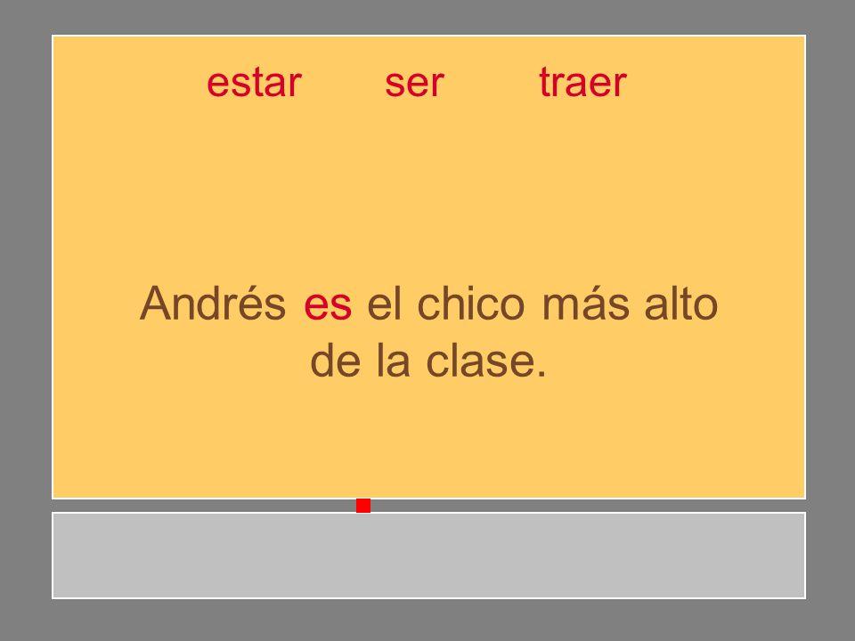 Andrés es el chico más alto de la clase.