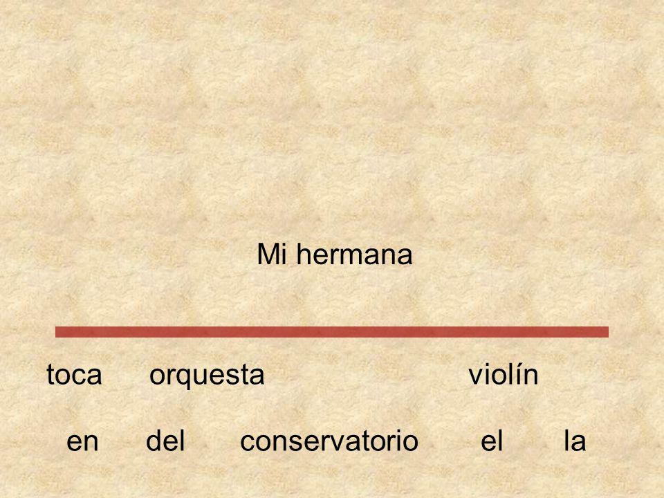 Mi orquestaviolínhermana conservatorioeneldella toca
