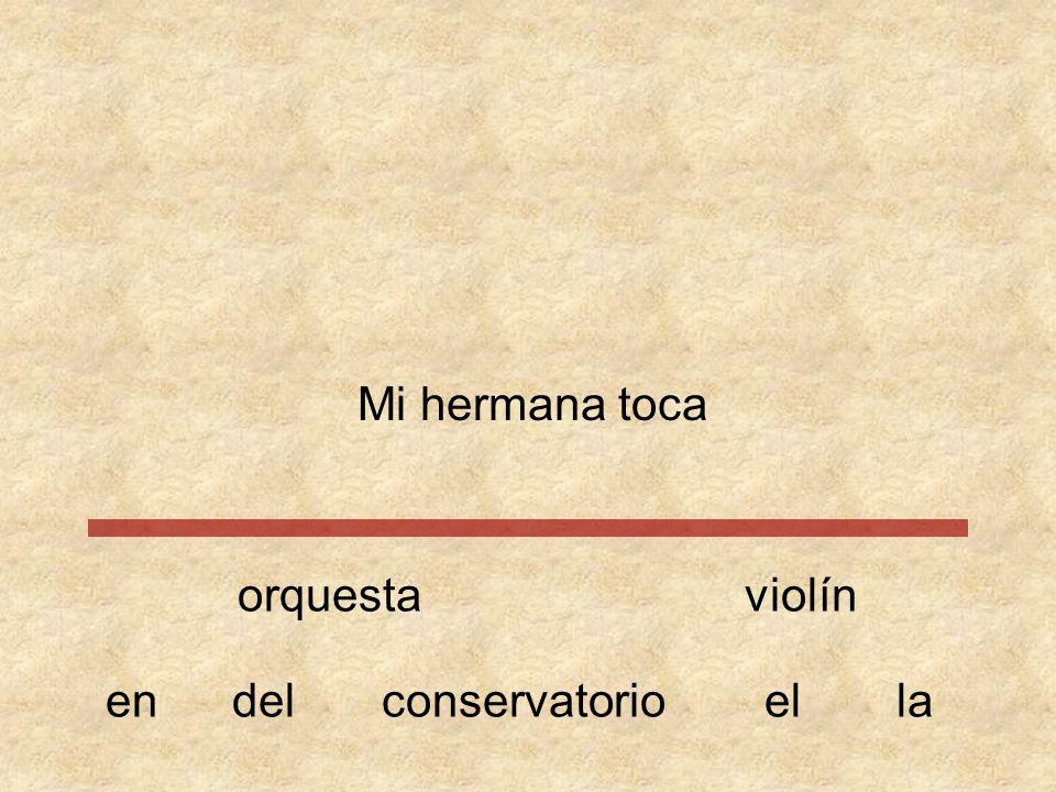 Mi hermana orquestaviolín conservatorioeneldella toca
