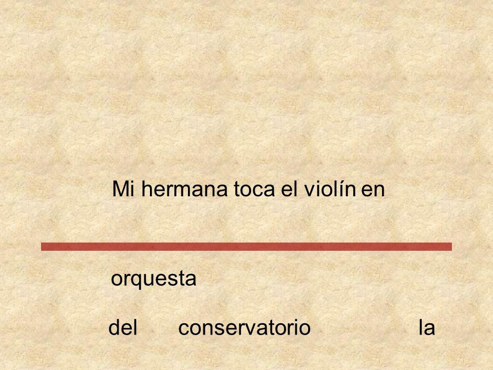 Mi hermana toca el violín orquesta conservatorioendella